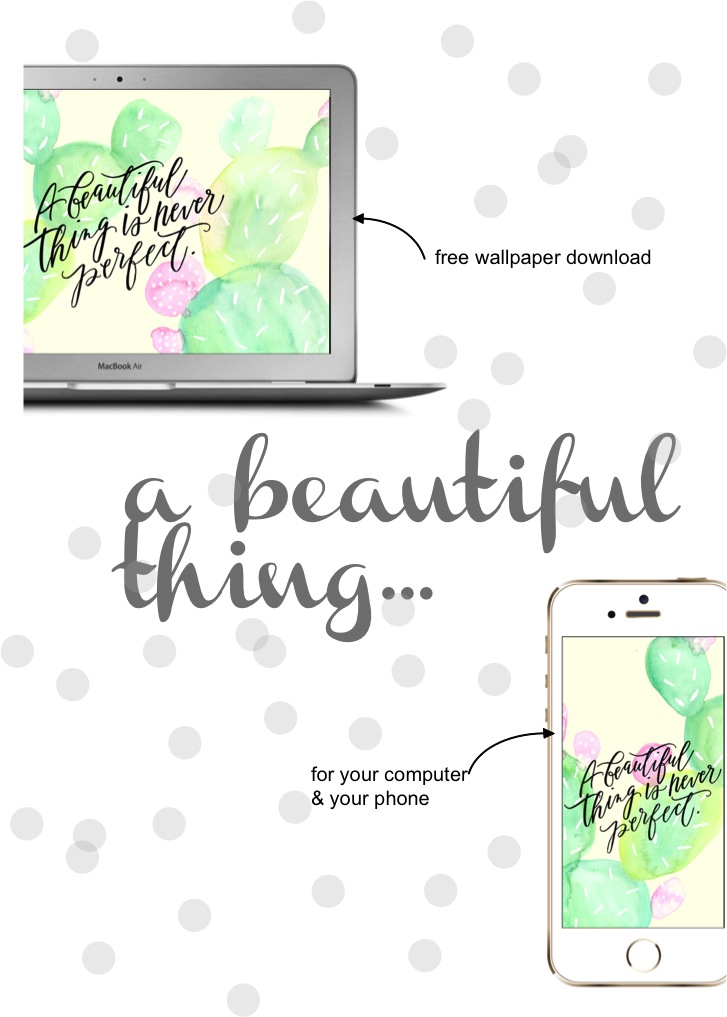 a beautiful thing is never perfect free wallpaper